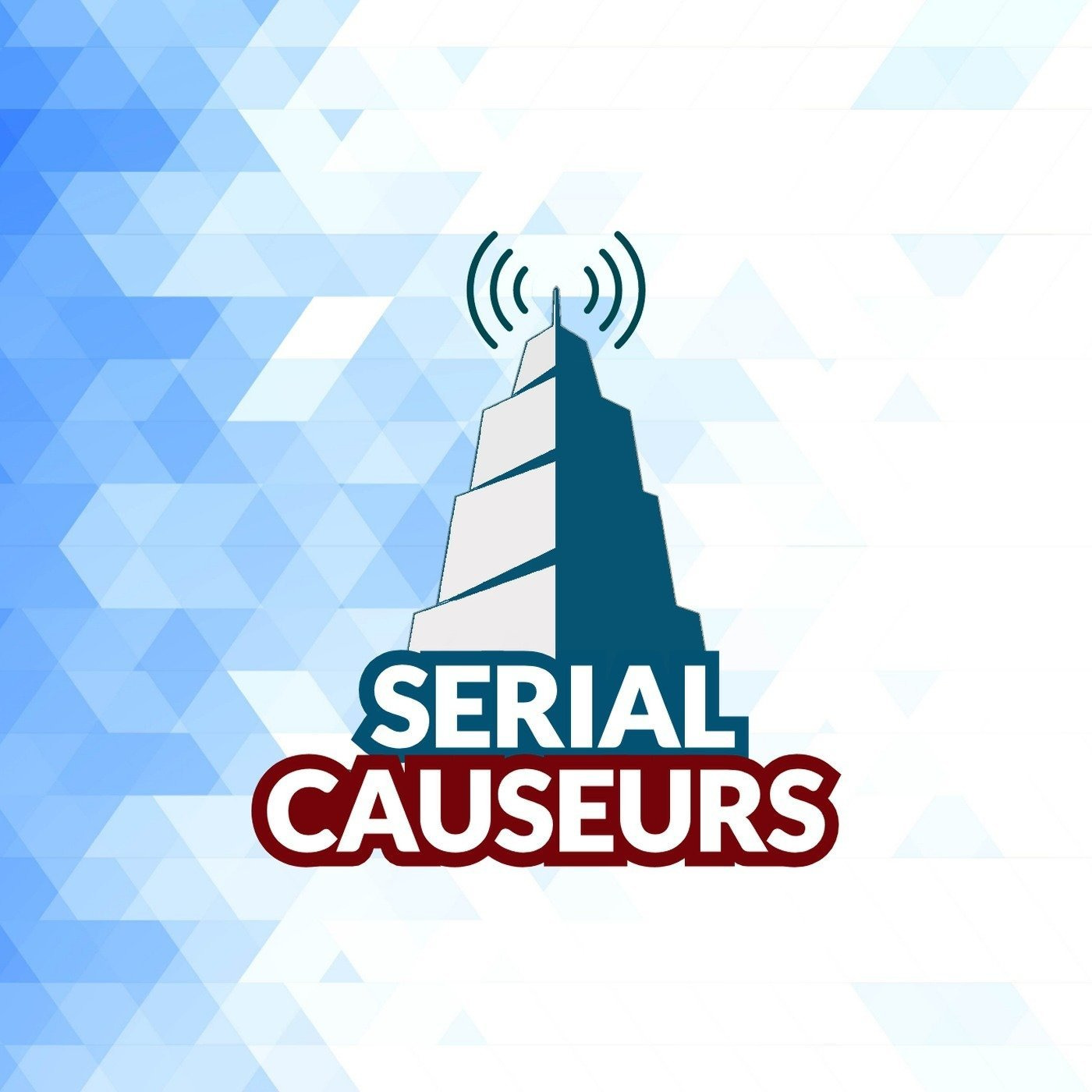 Serial Causeurs - 100% causerie séries